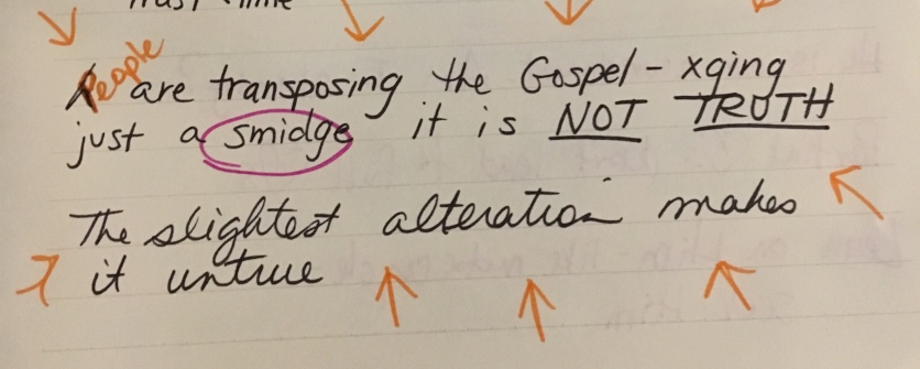 People are transposing the Gospel-changing it just a smidge makes it not Truth-Jada Edwards